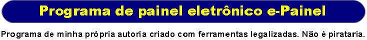 http://paineleletronico.net/anuncios/anuncio_e-painel_01.png